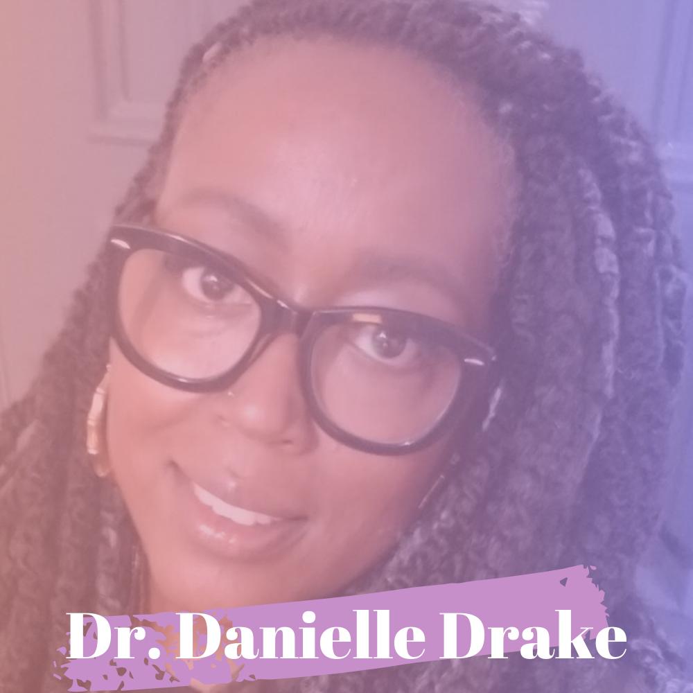 S3/Epi.25-Interview w/ Dr. Danielle Drake