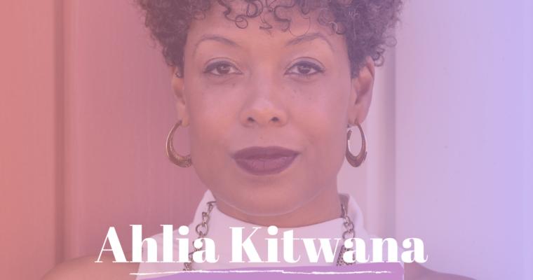S3/Epi.28: Ahlia Kitwana